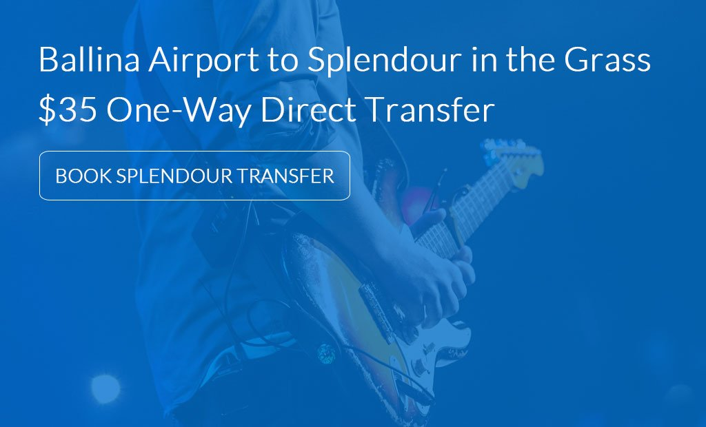 Ballina Byron Gateway Airport to Splendour in the Grass Transfers